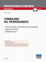 Il nuovo formulario del professionista. Con CD-ROM (8ª edizione)