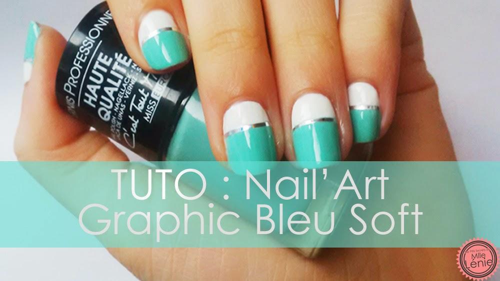 Tuto : Nail'Art Graphic Bleu Soft