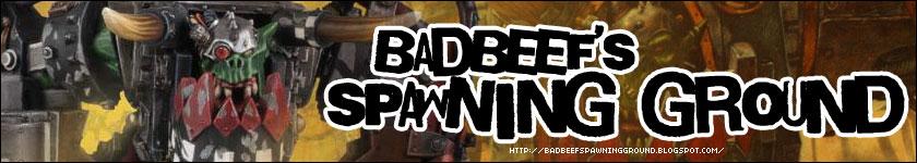 Badbeef's Spawning Ground