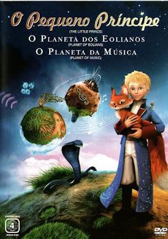 O Pequeno Príncipe O Planeta dos Eolianos  O Planeta da Música Dublado