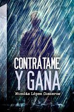Contratame y Gana - Vol. 1