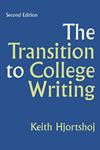 Transition to College Writing 2e by Keith Hjorsthoj