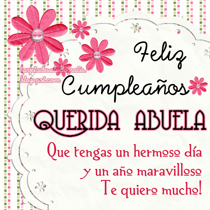 Feliz Cumpleanos Querida Abuela Feliz Cumpleaños Querida
