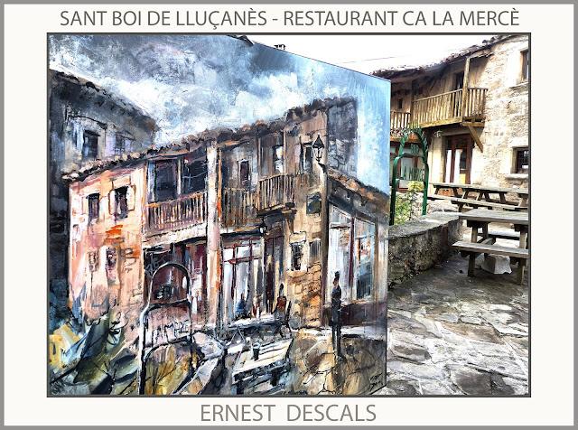 SANT BOI DE LLUÇANÈS-PINTURA-PAISATGES-RESTAURANT-CA LA MERCÈ-FOTOS-PINTURES-ARTISTA-PINTOR-ERNEST DESCALS-