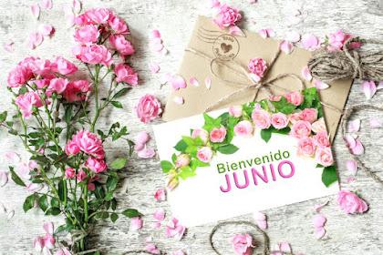 * ¡Saludos junio! *