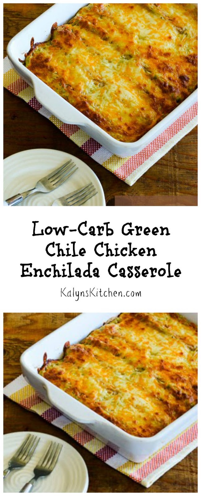 ... -Carb Enchilada Casserole with Red and Green Chiles ~ Kalyns Kitchen