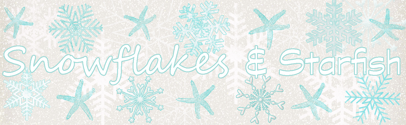 Snowflakes and Starfish