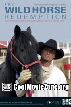 The Wild Horse Redemption (2007)