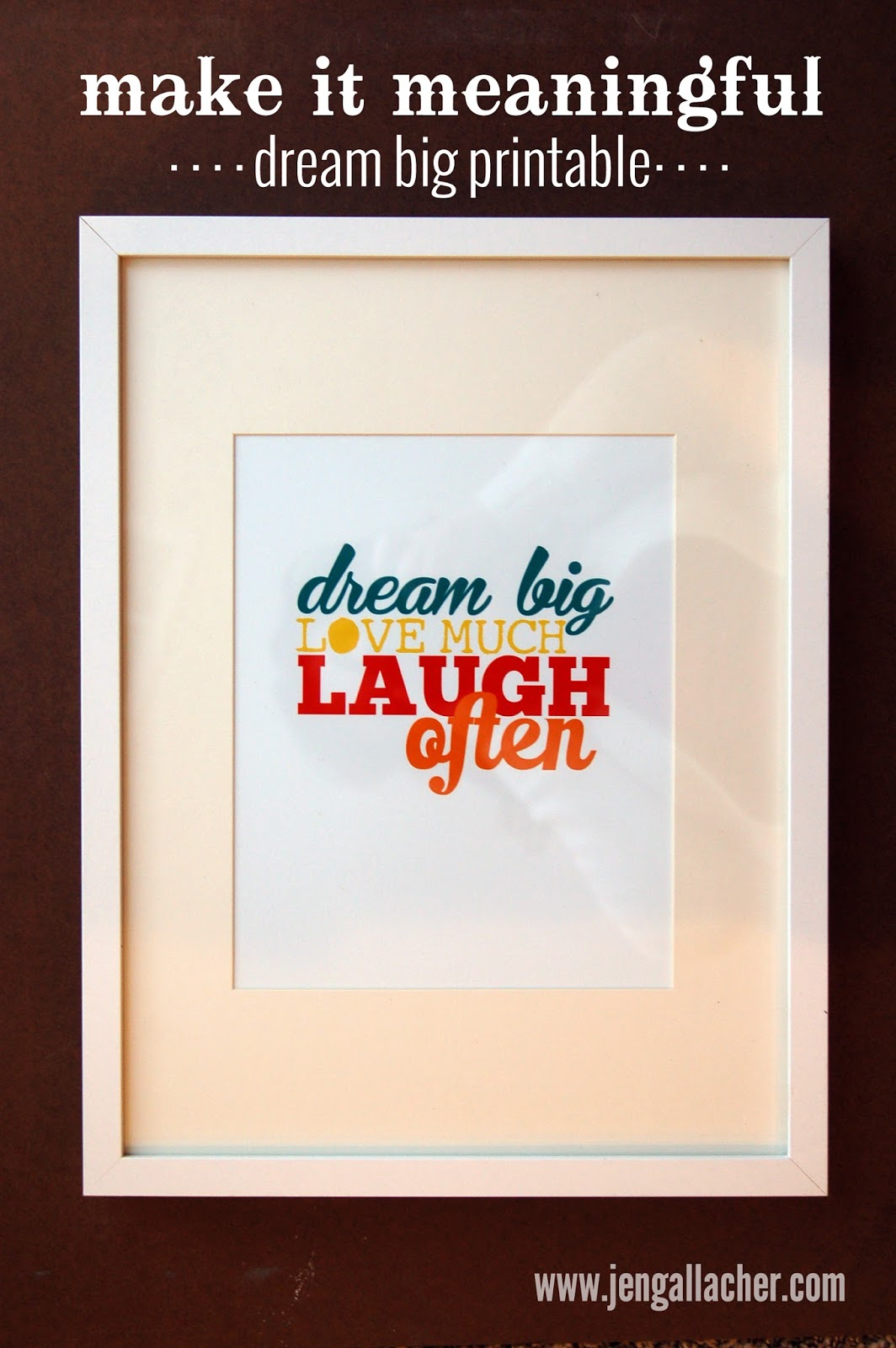 Dream Big FREE Printable | Jen Gallacher