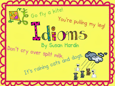 http://3rdgradegrapevine.blogspot.com/2014/03/teaching-kids-about-idioms.html