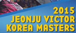 Jeonju Victor Korea Masters 2015 live streaming and videos
