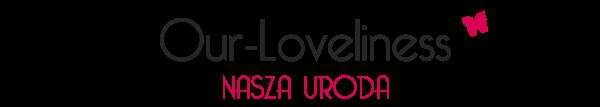 Our-Loveliness - Nasza uroda