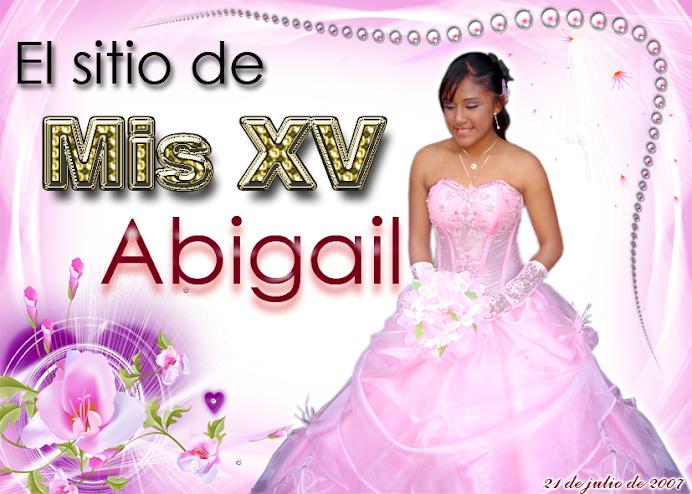 Los XVaños de Abigail