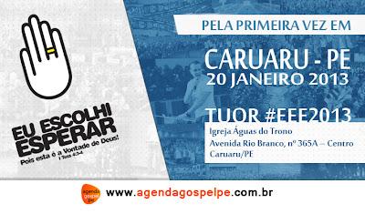 Seminário Eu Escolhi Esperar Tour 2013 - Caruaru/PE