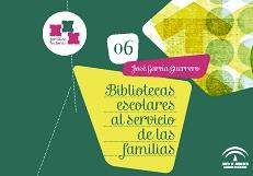BIBLIOTECAS ESCOLARES AL SERVICIO DE LAS FAMILIAS