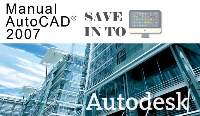 autocad 2007 with crack free download save into pc