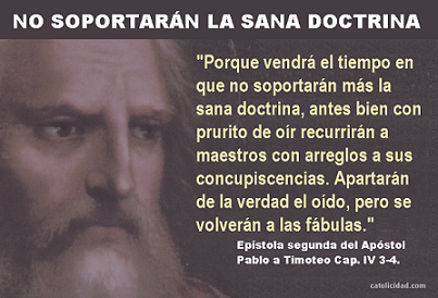 """No soportarán la sana doctrina"""