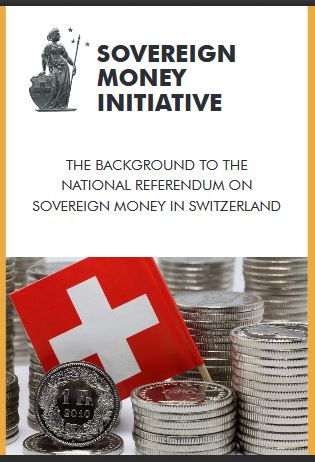 The Swiss Sovereign Money movement.