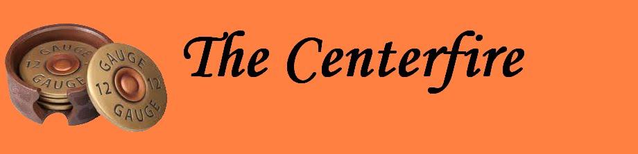 Centerfire