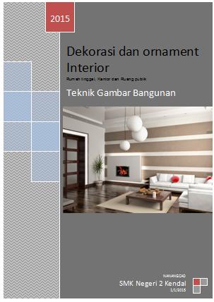 modul dekorasi dan ornamen interior | catatan teknik