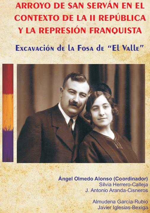 PRESENTACIÓN Arroyo de San Serván en el contexto de la II República y la represión