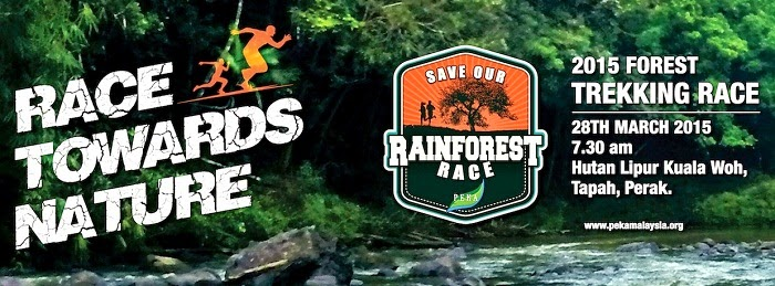 Save Our Rainforest Race 2015 (SORR) - Pertubuhan Pelindung Khazanah Alam Malaysia (PEKA)