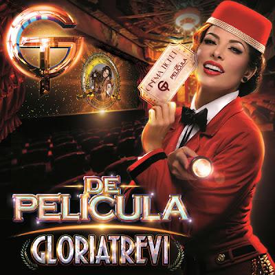 Gloria Trevi - De Pelicula (2013)