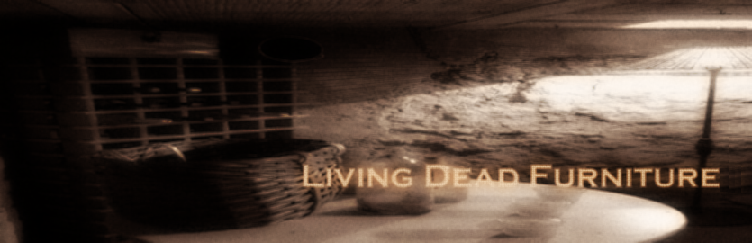 Living Dead Furniture