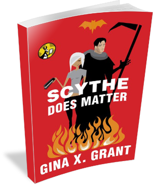 Book Cover: Scythe Does Matter by Gina X Grant