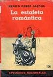 La estafeta romántica de Benito Pérez Galdós