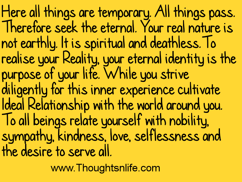 Thoughtsandlife: Here all things are temporary