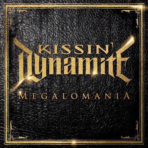 Kissin-Dynamite-Megalomania
