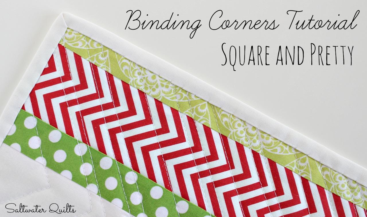 Saltwater Quilts: Binding Corners Tutorial: Square and Pretty : quilt corner binding - Adamdwight.com