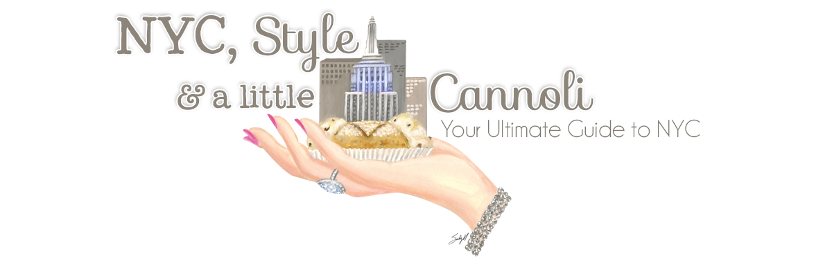 NYC, Style & a little Cannoli