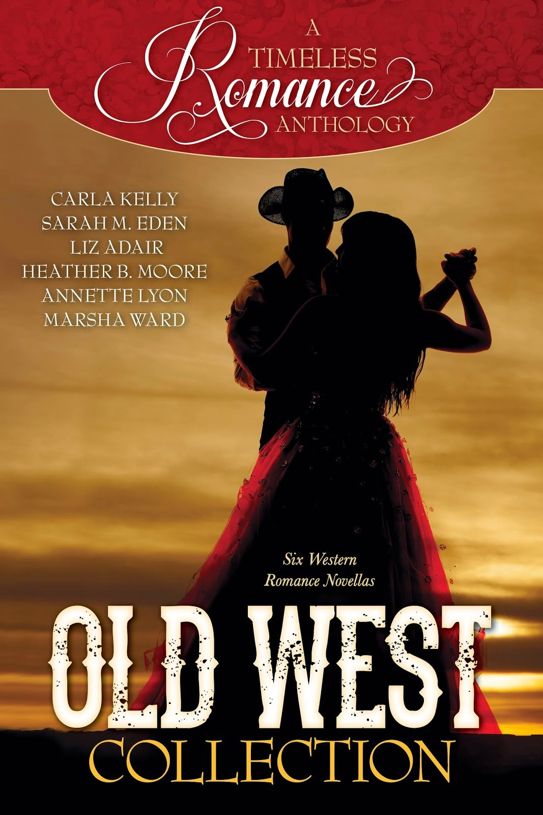 A Timeless Romance Anthology-Western Edition