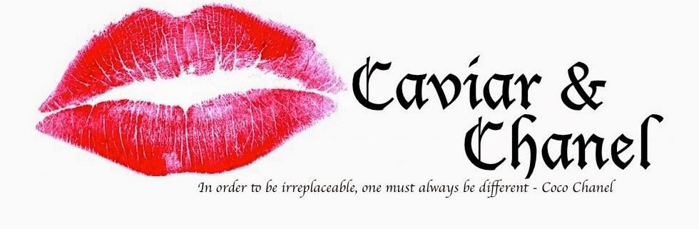 Caviar & Chanel