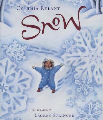 http://www.amazon.com/Snow-Cynthia-Rylant/dp/0152053034/ref=pd_sim_b_14