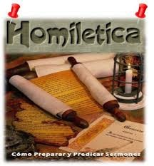 homilética.( trata la naturaleza, clasificación, análisis, construcción y composición de un sermón)