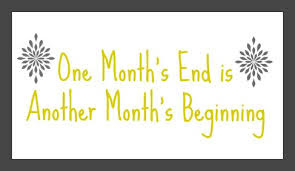 one month's end is another's beginning