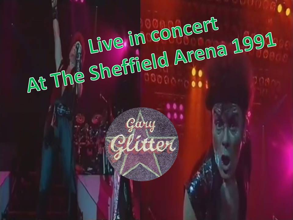 Gary Glitter Live in the concert Sheffield Arena 1991