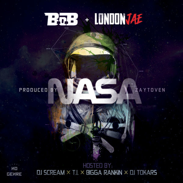 Mixtape: B.o.B & London Jae - NASA
