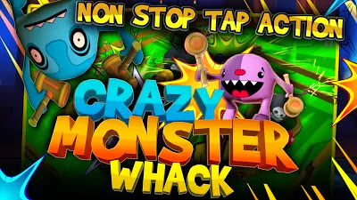 Crazy monster Whack v2.21 Apk Download