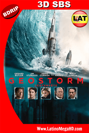 Geo-Tormenta (2017) Latino FULL 3D SBS BDRIP 1080P ()