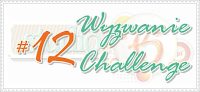 http://studio75pl.blogspot.com/2013/12/wyzwanie-12-challenge-12.html