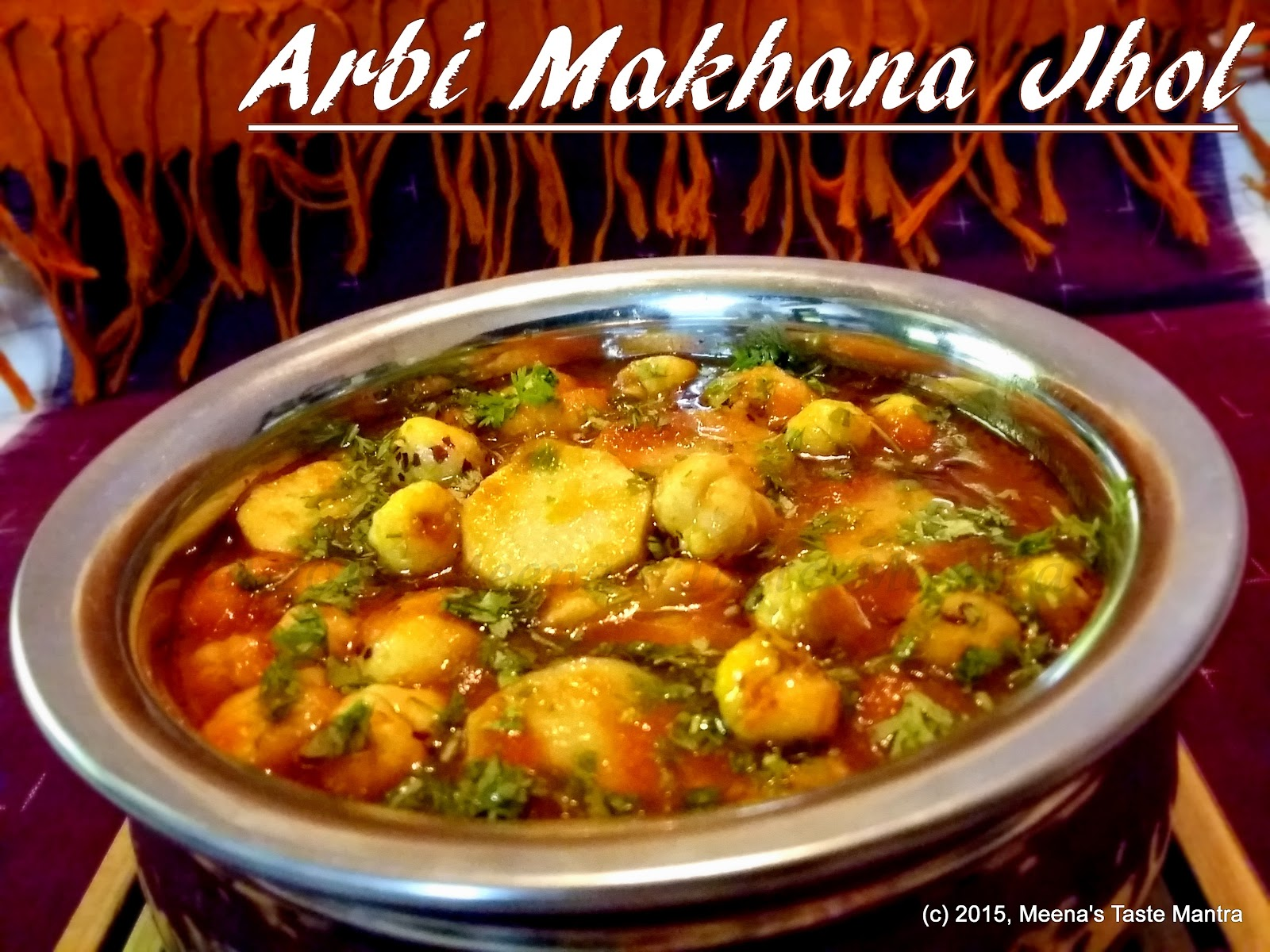 Meenas taste mantra arbi makhana jhol forumfinder Images