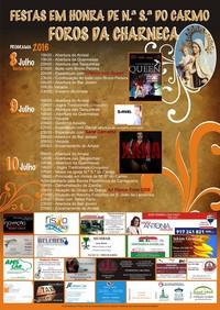 Foros da Charneca (Benavente)- Festas Hª de Nª Srª do Carmo 2016- 8 a 10 Julho