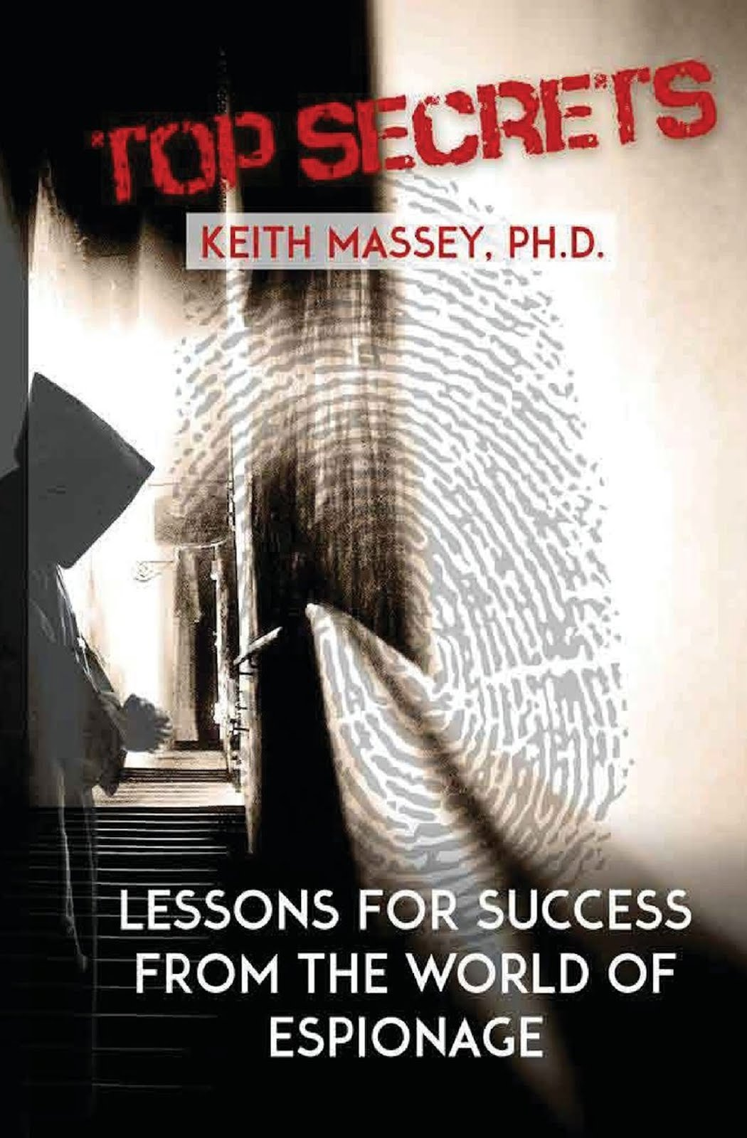 You want to succeed. Lessons from the world of espionage can help you achieve your goals!