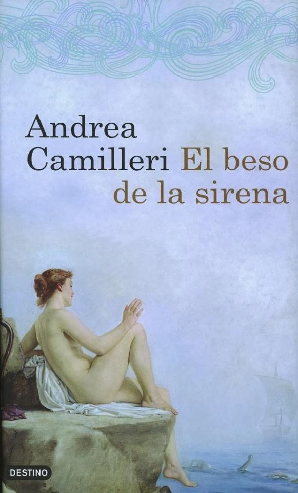 El beso de la sirena Andrea Camilieri