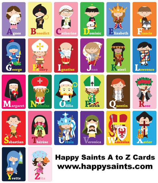 Happy saints happy saints alphabet cards order now for all if you are planning to get the happy saints a to z cards for all saints day november 1 please consider ordering them now it takes about 2 to 3 weeks to m4hsunfo
