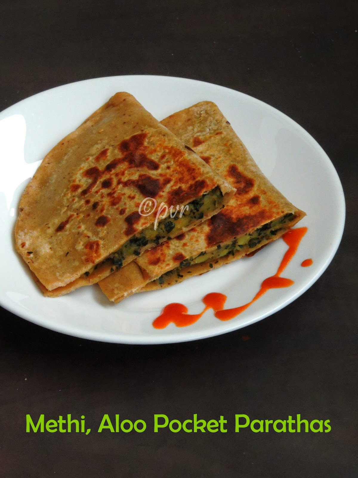 Methi & Aloo pocket parathas